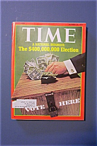 Time Magazine -oct 23, 1972- The $400,000,000 Election