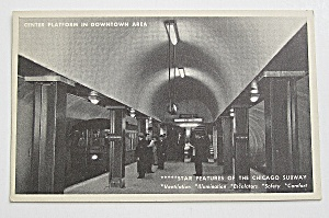 Center Platform In Downtown Chicago Area Postcard  (Image1)