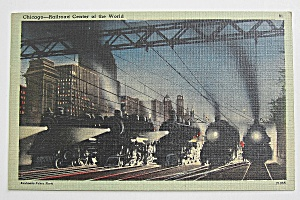Chicago-The Railroad Center Of The World Postcard (Image1)