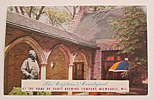 Captain's Courtyard-Pabst Brewing Company Postcard  (Image1)