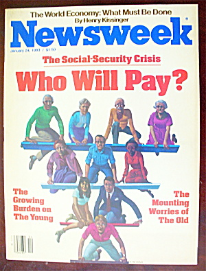 Newsweek Magazine-january 24, 1983-who Will Pay?