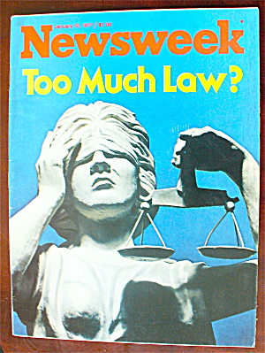 Newsweek Magazine-january 10, 1977-too Much Law?