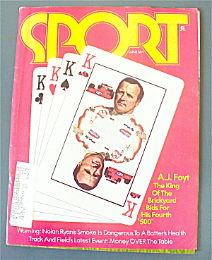 Sports Magazine June 1973 A. J Foyt/ Nolan Ryan (Image1)