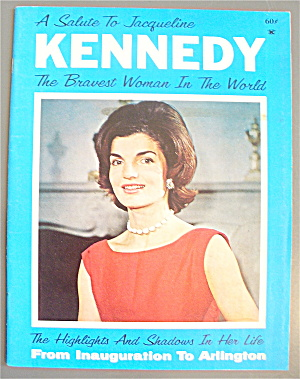 A Salute To Jacqueline Kennedy 1964 Bravest Woman
