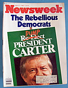 Newsweek Magazine - August 11, 1980 - President Carter