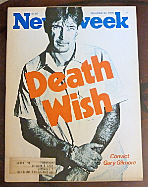 Newsweek Magazine-november 29, 1976-gary Gilmore
