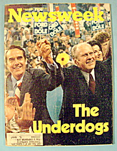 Newsweek Magazine - August 30, 1976 - Underdogs