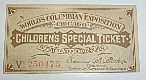 1893 World Columbian Exposition Children Special Ticket