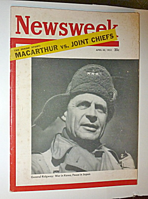 Newsweek Magazine-april 30, 1951-general Ridgway