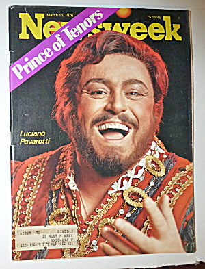 Newsweek Magazine-march 15, 1976-luciano Pavarotti
