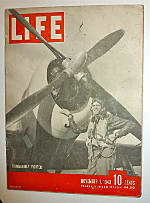 Life Magazine-November 1, 1943-Thunderbolt Fighter (Image1)