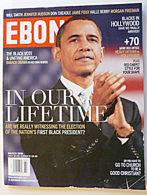 Ebony Magazine March 2008 Barack Obama