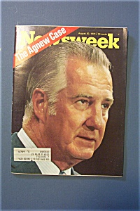 Newsweek Magazine - August 20, 1973 - The Agnew Case