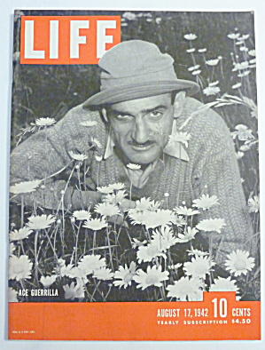Life Magazine-august 17, 1942-ace Guerrilla