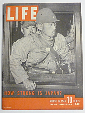 Life Magazine-August 16, 1943-How Strong Is Japan? (Image1)