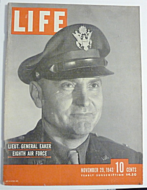 Life Magazine-November 29, 1943-Lt General Eaker  (Image1)