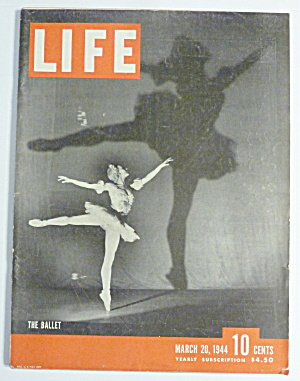 Life Magazine-march 20, 1944-the Ballet