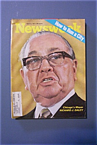 Newsweek Magazine - April 5, 1971 - Richard J. Daley