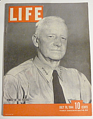 Life Magazine-july 10, 1944-nimitz Of The Pacific