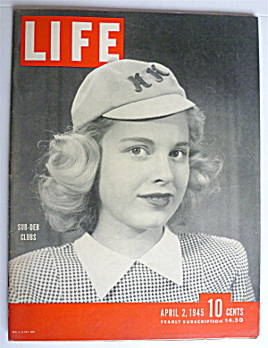 Life Magazine-April 2, 1945-Sub Deb Clubs  (Image1)
