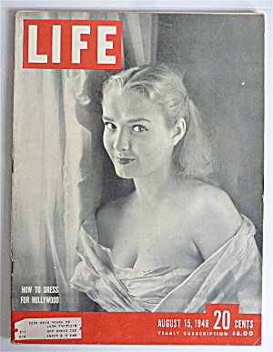 Life Magazine-august 15, 1949-how To Dress Hollywood