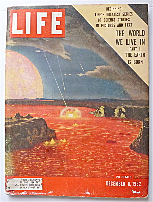 Life Magazine December 8, 1952 The World We Live In