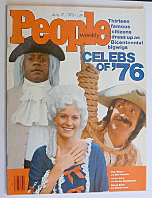 People Weekly Magazine July 12, 1976 Celebs Of '76