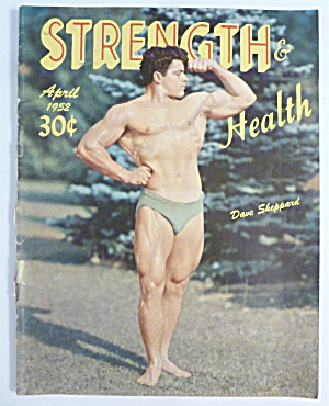 Strength & Health Magazine April 1952 Dave Sheppard