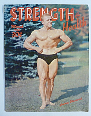 Strength & Health Magazine March 1952 Ludwig Shusterich