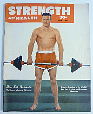 Strength & Health Magazine July 1952 Rev Bob Richards