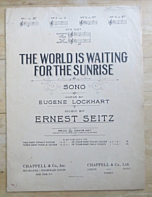 1919 The World Is Waiting For The Sunrise Sheet Music