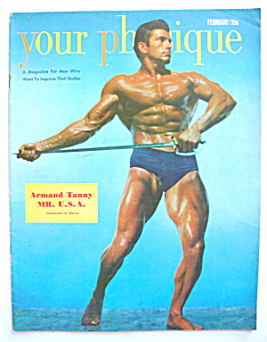 Your Physique Magazine February 1952 Armand Tanny (Image1)