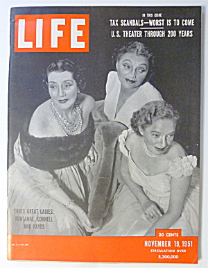 Life Magazine-november 19, 1951-3 Great Ladies