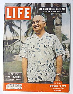 Life Magazine-December 10, 1951-The President  (Image1)