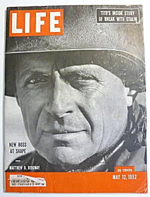 Life Magazine-May 12, 1952-Matthew B. Ridgway (Image1)