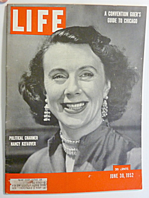 Life Magazine-june 30, 1952-nancy Kefauver