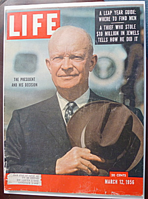 Life Magazine-march 12, 1956-the President & Decision
