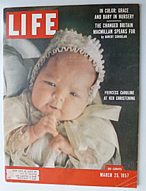 Life Magazine-march 25, 1957-princess Caroline