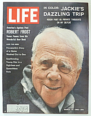 Life Magazine-March 30, 1962-Robert Frost (Image1)