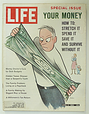 Life Magazine-April 6, 1962-Your Money  (Image1)