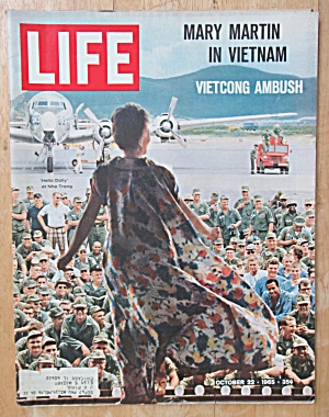 Life Magazine-october 22, 1965-mary Martin In Vietnam