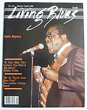Living Blues Magazine March/april 1989 Sam Myers