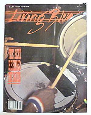Living Blues Magazine March/april 1991 Beat & The Blues