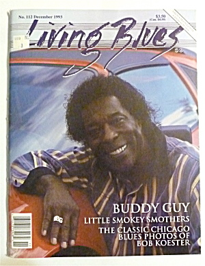 Living Blues Magazine December 1993 Buddy Guy