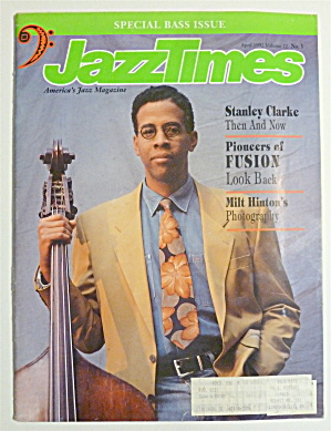 Jazz Times Magazine April 1992 Stanley Clarke