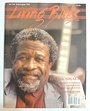 Living Blues Magazine July/august 1992 Drink Small