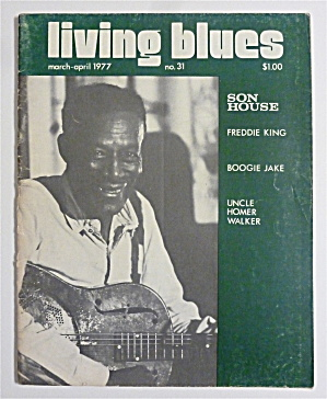 Living Blues Magazine March/april 1977 Son House