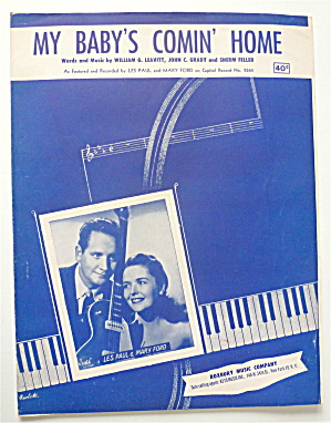 Sheet Music For 1952 My Baby's Comin' Home