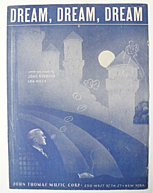 Sheet Music For 1946 Dream, Dream, Dream