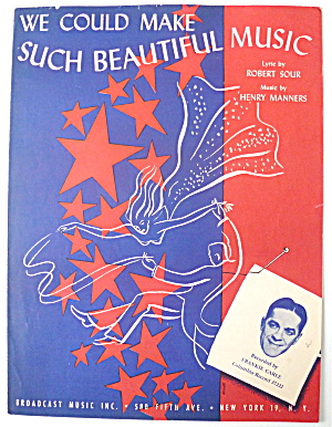 Sheet Music - 1940 We Could Make Such Beautiful Music